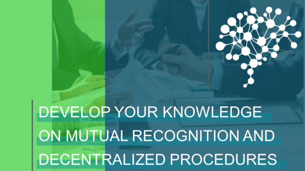 Develop your knowledge on mutual recognition